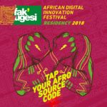 Fak'ugesi African Digital Residency goes trans-continental in 2018