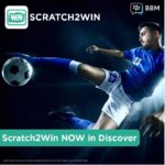 BBM Messenger and Dotjam Launch 'Scratch2Win' Campaign in South Africa